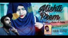 মিষ্টি প্রেম | Mishti Prem | Habib Wahid | Bangla Music Video | ft Azim, Saba | Bangla New Song 2019