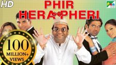 Phir Hera Pheri | Full Movie | Akshay Kumar, Suniel Shetty, Paresh Rawal