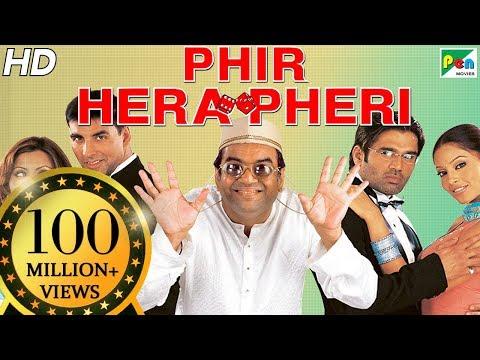 Phir Hera Pheri   Full Movie   Akshay Kumar, Suniel Shetty, Paresh Rawal