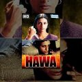Hawa {2003}(HD) – Hindi Full Movie -Tabu – Shahbaz Khan – Hansika Motwani – Popular 2003 Hindi Movie