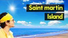 Amazing Saint Martin Island Bangladesh | Travel Guide