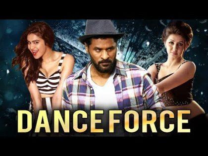 Dance Force (2019) New Released Full Hindi Dubbed Movie | Prabhu Deva, Nikki, Adah Sharma