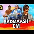 Badmaash CM (2019) Telugu Hindi Dubbed Movie | Ravi Teja, Taapsee Pannu