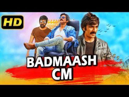 Badmaash CM (2019) Telugu Hindi Dubbed Movie | Ravi Teja, Taapsee Pannu