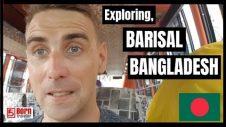 Barisal, Bangladesh | Visit Bangladesh 2018