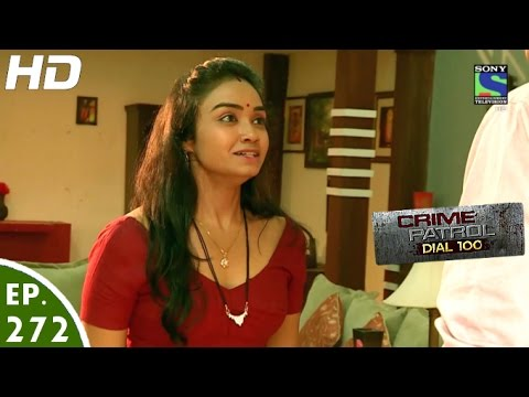 Crime Patrol Dial 100 – क्राइम पेट्रोल – Ummeed – Episode 272 – 25th October, 2016