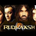 Rudraksh {HD} – Sanjay Dutt – Sunil Shetty – Bipasha Basu – Hindi Full Movie