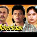 Meherbaan – Mithun Chakraborty – Ayesha Jhulka – Anupam Kher – Hindi Full Movie