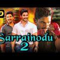 Sarrainodu 2 (2019) Telugu Hindi Dubbed Full Movie | Allu Arjun, Sheela Kaur, Prakash Raj