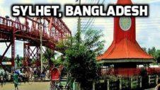 Streets of Sylhet Bangladesh 🇧🇩 সিলেটের পথে ঘাটে Tourism বাংলাদেশ Travel Guide
