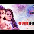 Bangla Natok| Overdose | Shamim Hasan Sarkar | Tasnuva Tisha | Maria Tusar Natok 2019