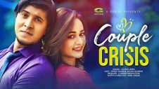 Couple Crisis | কাপল ক্রাইসিস | New Bangla Natok 2019 | Tawsif Mahbub | Ahona Rahman | Bangla Drama