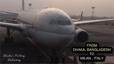 Flight from Dhaka, Bangladesh to Milan, Italy || ঢাকা, বাংলাদেশ থেকে ইটালি, মিলান || Qatar Airways