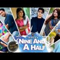 Bangla Natok | Nine And A Half | Epi: 1-10 | Siam | Parsa | Toya | Tawsif | Jovan |Visual Playground