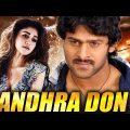 Andhra Don (2019) PRABHAS NEW RELEASED Full Hindi Dubbed Movie   Nayanthara   NEW Hindi Movies