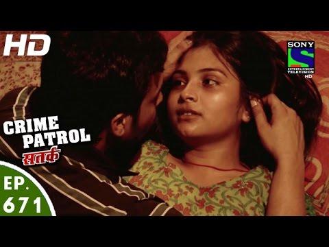 Crime Patrol – क्राइम पेट्रोल सतर्क – Manjhi – Episode 671 – 17th June, 2016