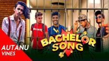 Ami ek Bachelor | Funny song | Bangla New Song | autanu vines | Official Video | Bachelor Point