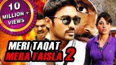 Meri Taqat Mera Faisla 2 (Padikkadavan) Hindi Dubbed Full Movie   Dhanush, Tamannaah, Vivek