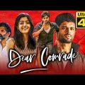 Dear Comrade (4K Ultra HD) – Vijay Devarakonda (2020) Hindi Dubbed Full Movie | Rashmika