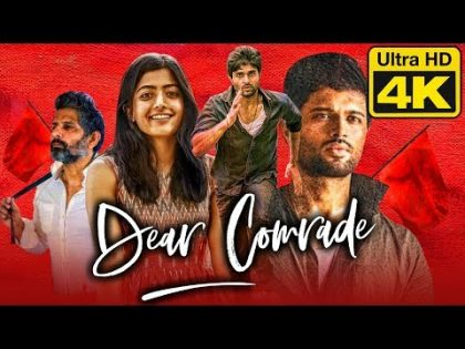 Dear Comrade (4K Ultra HD) – Vijay Devarakonda (2020) Hindi Dubbed Full Movie | Rashmika