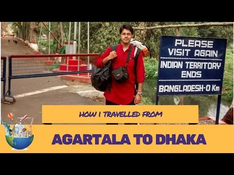 How I travelled from Agartala to Dhaka (Solo backpacking Bangladesh)