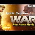War 2 Full Movie In Hindi – Hrithik Roshan  – 2020 War Full Hd In Hindi