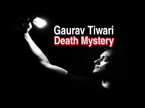 Gaurav Tiwari Mysterious Death Explained in Bangla, গৌরভ এর মৃত্যুর জন্যে অশুভ শক্তি দায়ী? Otherside