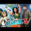 Kick 3 Full Movie 2020 New Released Hindi Dubbed Full Movie | Shruti Hassan & Sudheer