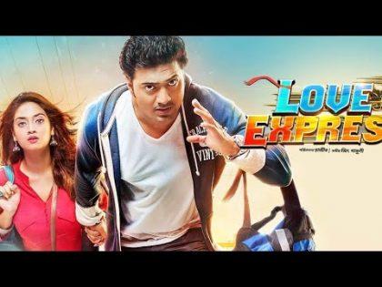 Love Express Bangla Full Movie   Dev   Nusrat Jahan   Kanchan Mallick   Bangla New Movie  