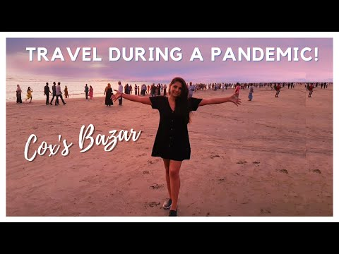 Travel to Cox's Bazar in Bangladesh during a pandemic | Travel Vlog 2020 | Foreigners in Bangladesh