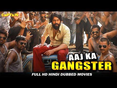 Aaj Ka Gangster – HD Hindi Dubbed Movie – Yash, Sheena Shahabadi , Prakash Raj