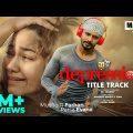 Depression Title Song | Musfiq R. Farhan, Parsa Evana | GR Tanmoy | Bangla New Music Video 2020