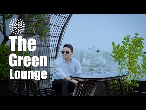 The Green Lounge | Most beautiful Rooftop Restaurant in Dhaka | Travel Bangladesh With Amir Parvez