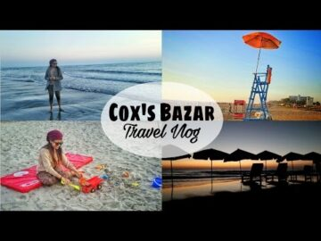 Cox's Bazar, Bangladesh – Travel Vlog | Makeup Maniac By Linda