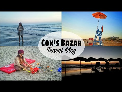 Cox's Bazar, Bangladesh – Travel Vlog | Makeup Maniac By Linda