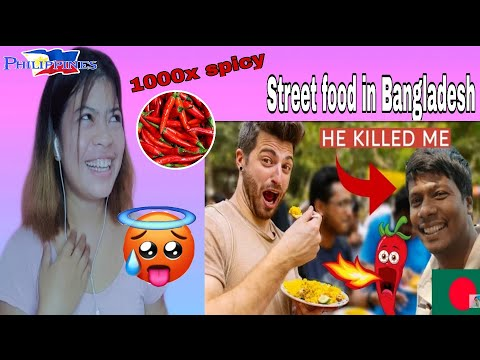 Filipino React On 🇧🇩 Bangladesh Street Food KILLED ME!!! SPICY LEVEL 1000!!! with Tiham Traveler