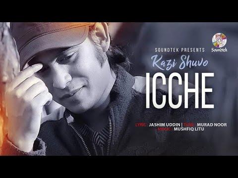 Icche | Kazi Shuvo | Murad Noor | Bangla New Song 2021| Bangla Music Video 2021| Studio Version