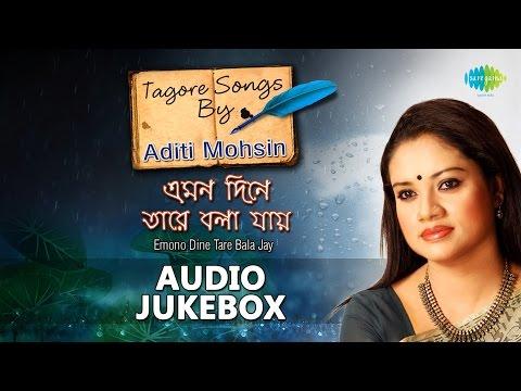 Bengali Tagore Songs by Aditi Mohsin | Popular Rabindra Sangeet | Jukebox