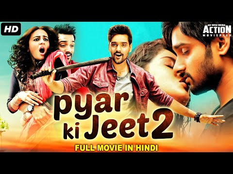 Sumanth Ashwin's PYAR KI JEET 2 Movie Hindi Dubbed | Blockbuster Hindi Dubbed Full Romantic Movie