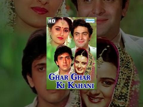 Ghar Ghar ki Kahani {1988}(HD) – Hindi Full Movie – Rishi Kapoor – Jaya Prada – Govinda – 80's Hit
