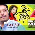 Ei Bukete | এই বুকেতে | Tausif | Farabee | Rakib Musabbir | Official Music Video | Bangla Song
