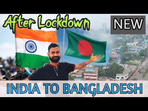 INDIA TO BANGLADESH BY ROAD AFTER LOCKDOWN | Bidhan Bar Vlogs feat Ghumakkad Dost