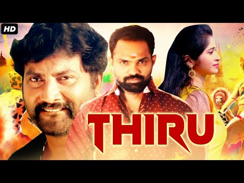 THIRU (2021) New Released Full Hindi Dubbed Movie | South Movie 2021 | New Hindi Dubbed Movie 2021