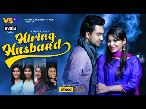 Hiring Husband   হায়ারিং হাজবেন্ড   Farhan Ahmed Jovan   Parsa Evana   Bangla Natok 2021