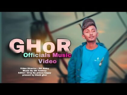 Ghor New Officials Music Video Feat:[GR Tonmoy&Somrat sj] Bangla Rap 2021 New video