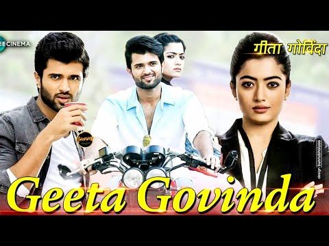 Geetha Govindam | Full Movie In Hindi Dubbed  | Vijay Devarakonda Rashmika Mandanna | Full Hd Movie