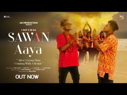 Sawan Aya – V boY X ZB   Official Music Video   Music- ExE   Bam Bhole New Rap Song 2021 Viral song