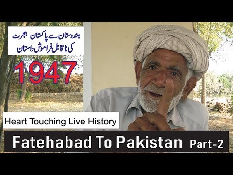 Fatehabad To Pakistan Part-2    Okhe Painde Lamian Rahwaan    Partition Story    Desi Infotainer