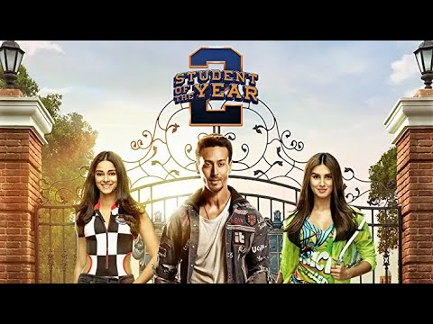 Student Of The Year 2 Full Movie In Hindi HD || Tiger Shroff,Ananya Pandey Latest Movie 2021