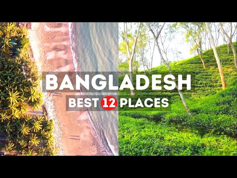 Amazing Places to Visit in Bangladesh – Travel Video